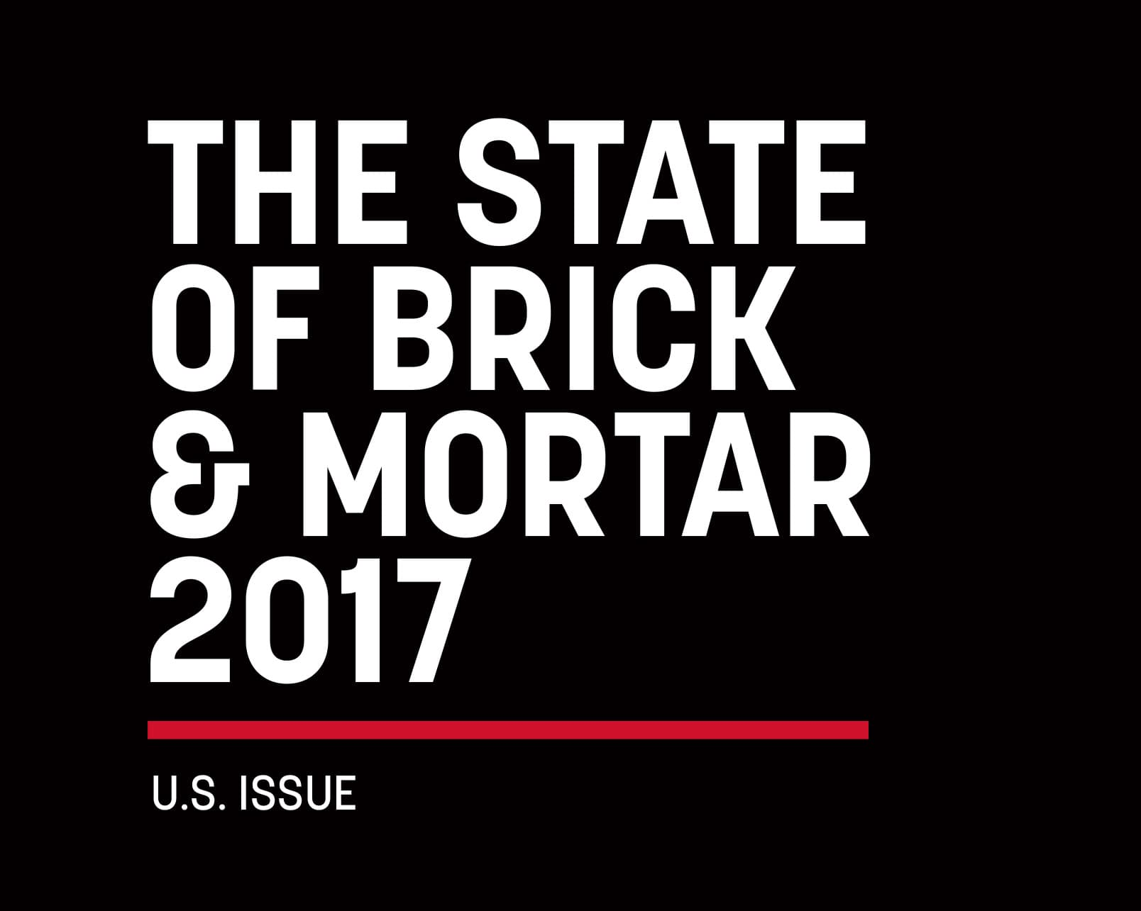 The State of Brick & Mortar 2017